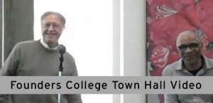 Founders College Town Hall Video